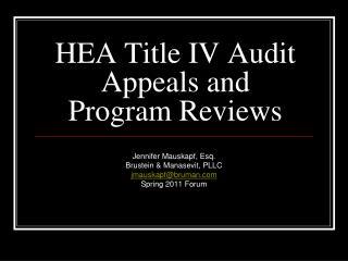 HEA Title IV Audit Appeals and Program Reviews