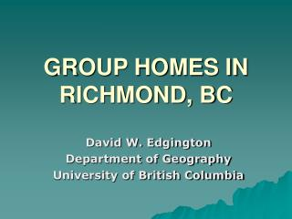 GROUP HOMES IN RICHMOND, BC