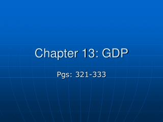 Chapter 13: GDP