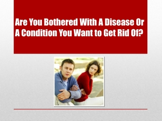 Get Rid Of Your Disease