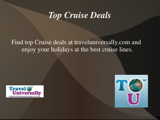 Top cruise Deals at Traveluniversally.com