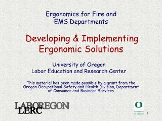 Ergonomics for Fire and  EMS Departments   Developing  Implementing Ergonomic Solutions