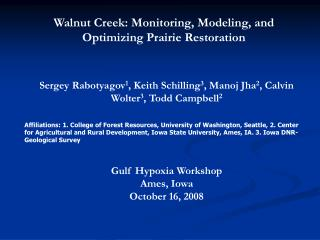 Walnut Creek: Monitoring, Modeling, and Optimizing Prairie Restoration