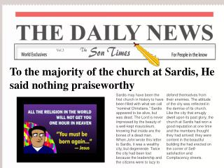To the majority of the church at Sardis, He said nothing praiseworthy