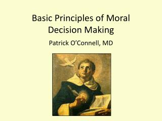 Basic Principles of Moral Decision Making