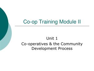 Co-op Training Module II