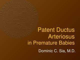 Patent Ductus Arteriosus in Premature Babies