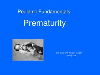 Pediatric Fundamentals  Prematurity