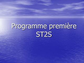 Programme premi re ST2S