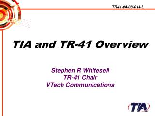 TIA and TR-41 Overview