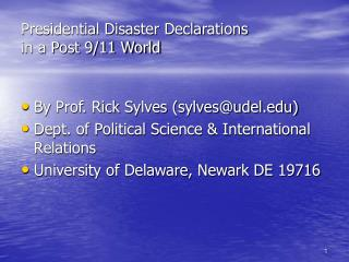 Presidential Disaster Declarations  in a Post 9