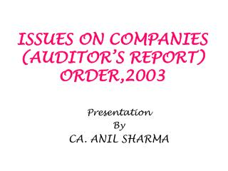 ISSUES ON COMPANIES AUDITOR S REPORT ORDER,2003