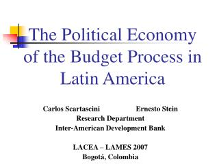 The Political Economy of the Budget Process in Latin America