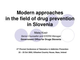 Modern approaches in the field of drug prevention in Slovenia