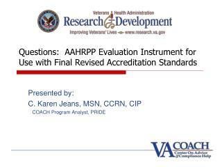 Questions:  AAHRPP Evaluation Instrument for Use with Final Revised Accreditation Standards