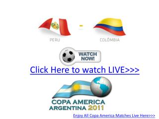 !watch! peru vs colombia live hd!! quater final copa america