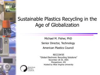 Sustainable Plastics Recycling in the Age of Globalization
