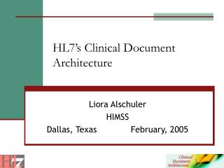 HL7 s Clinical Document Architecture