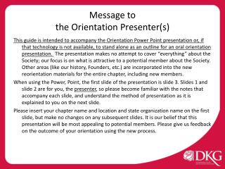 Message from the International President to  the Orientation Presenters