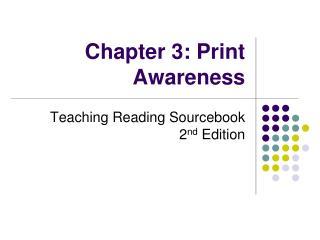 Chapter 3: Print Awareness