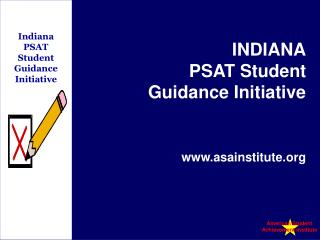 Indiana PSAT  Student Guidance Initiative