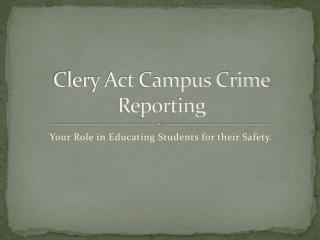 Clery Act Campus Crime Reporting