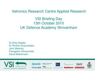 VSI Briefing Day 13th October 2010  UK Defence Academy Shrivenham