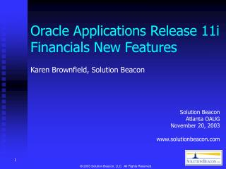 Oracle Applications Release 11i Financials New Features