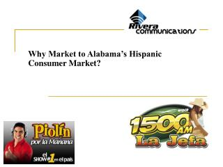Why Market to Alabama s Hispanic Consumer Market