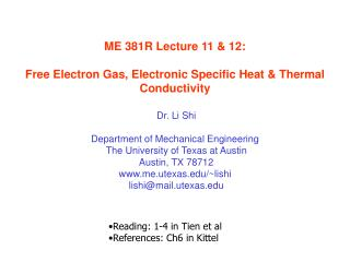 ME 381R Lecture 11  12:  Free Electron Gas, Electronic Specific Heat  Thermal Conductivity