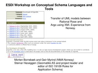 Transfer of UML models between Rational Rose and Argo using XMI. Experience from Norway.