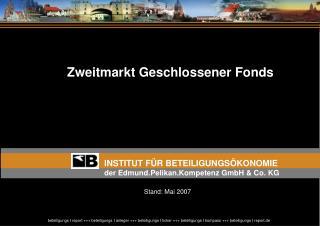 INSTITUT F R BETEILIGUNGS KONOMIE der Edmund.Pelikan.Kompetenz GmbH  Co. KG
