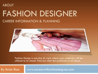 About Fashion Designer Career information