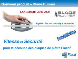 Nouveau produit   Blade Runner