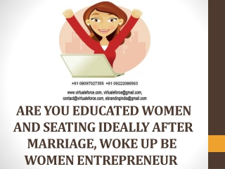 \ARE YOU EDUCATED WOMEN AND SEATING IDEALLY AFTER MARRIAGE,