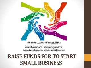 RAISE FUNDS FOR TO START SMALL BUSINESS