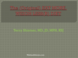 The (Original) Eat More, Weigh Less