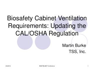 Biosafety Cabinet Ventilation Requirements: Updating the CAL