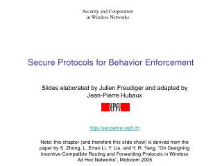 Secure Protocols for Behavior Enforcement