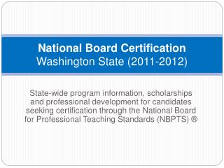 National Board Certification  Washington State 2011-2012