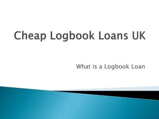 Cheap Logbook Loans