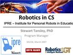 Robotics in CS IPRE   Institute for Personal Robots in Education