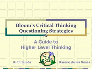Bloom s Critical Thinking Questioning Strategies