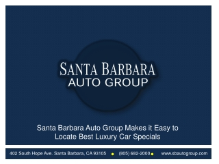 Santa Barbara Auto Group Makes it Easy to Locate Best Luxury