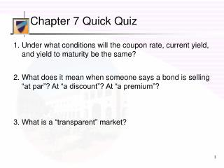 Chapter 7 Quick Quiz