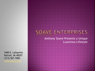 Anthony Soave Presents a Unique Luxurious Lifestyle
