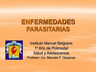 ENFERMEDADES  PARASITARIAS