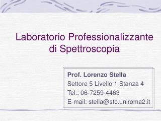 Laboratorio Professionalizzante di Spettroscopia