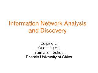 Information Network Analysis and Discovery