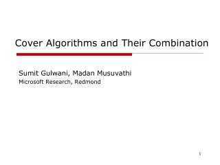Cover Algorithms and Their Combination